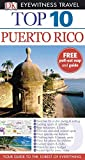Christopher Baker: Puerto Rico (DK Eyewitness Top 10 Travel Guide)