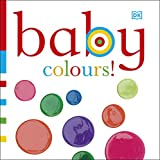 Dawn Sirett: Baby Colours (Chunky Baby)