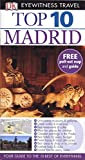 Rice, Christopher: Top 10 Madrid [With Map] (DK Eyewitness Top 10 Travel Guide)
