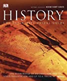 Hart-Davis, Adam: History: The Definitive Visual Guide - From the Dawn of Civilization to the Present Day