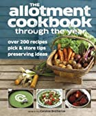 The allotment cookbook through the year by…