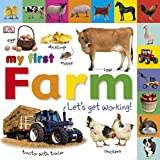 Sirett, Dawn: My First Farm: Let's Get Working (My First Board Book)