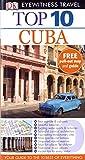 Baker, Christopher: DK Eyewitness Top 10 Travel Guide: Cuba