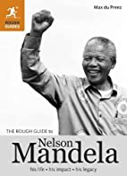The Rough Guide to Nelson Mandela by Max Du…