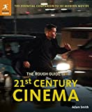 ROUGH GUIDES: The Rough Guide to 21st Century Cinema: 101 Movies That Made the Millennium