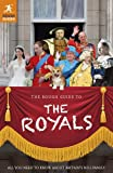 Rough Guides: The Rough Guide to the Royals