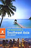 Rough Guides: The Rough Guide to Southeast Asia On A Budget