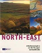 Footpaths of Britain: North East