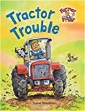 Gaby Goldsack: Tractor Trouble (Farmer Fred Stories)