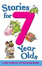 Stories for 7 Year Olds (Stories For...)