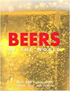 Beers of the World by David Kenning