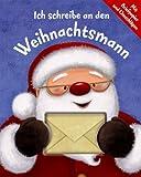 Gaby Goldsack: Ich schreib an den Weihnachtsmann