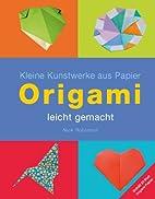 Origami - leicht gemacht - Kleine Kunstwerke…