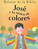 Stuart Trotter: Jose y La Tunica de Colores (Spanish Edition)