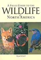 A Field Guide to the Wildlife of North…