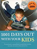 1001 Days Out with Your Kids