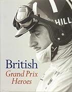 British Gand Prix Heroes