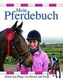 Gaby Goldsack: Mein Pferdebuch