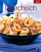 Griechisch kochen in über 100 Varianten by…