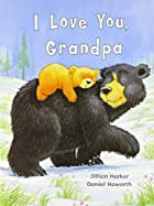 I Love You Grandpa (Padded Large Learner) by…