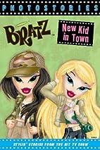 New Kid in Town (Bratz Photostories)