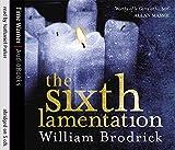 Brodrick, William: The Sixth Lamentation (Father Anselm Novels)