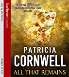 All That Remains [abridged] by Patricia…
