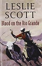 Blood on the Rio Grande (Gunsmoke Westerns)…