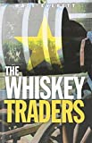 Everett, Wade: The Whiskey Traders