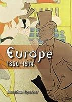 Europe 1850-1914: Progress, Participation…