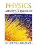 Giancoli, Douglas C.: Physics for Scientists and Engineers with Modern Physics