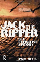 Jack the Ripper: The Definitive History by…