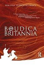 Boudica Britannia by Miranda J.…