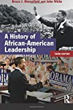 White, J.: A History of African-American Leadership (3rd Edition) (Studies In Modern History)