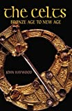 Haywood, John: The Celts: AND History Today Voucher