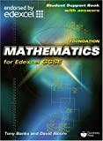 Alcorn, David: Foundation Mathematics for Edexcel GCSE: Linear: Student Support Book (with Answers)