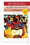 Niane, D. T.: Sundiata - an Epic of Old Mali