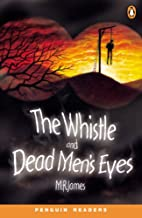 Whistle and the Dead Men's Eyes by M.…