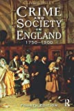 Emsley, Clive: Crime and Society in England: 1750 - 1900 (4th Edition) (Themes In British Social History)
