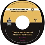 James, M. R.: The Locked Room and Other Horror Stories CD for Pack: Level 4 (Penguin Readers (Graded Readers))