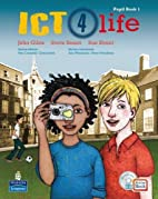 Ict 4 Life Year 7: Students' Activebook