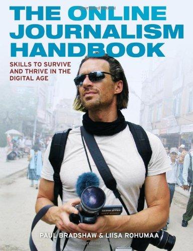 the-online-journalism-handbook-skills-to-survive-and-thrive-in-the-digital-age-longman-practical-journalism-series