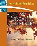 Bruice, Paula Yurkanis: Organic Chemistry: AND Chemistry, an Introduction to Organic, Inorganic and Physical Chemistry