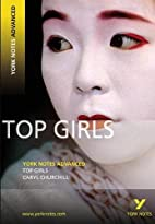 York Notes Top Girls (York Notes Advanced)…