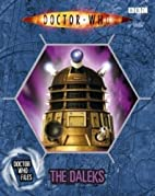 Doctor Who Files: The Daleks by Justin…