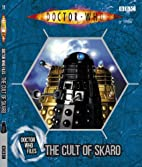 Doctor Who Files: The Cult of Skaro by BBC…