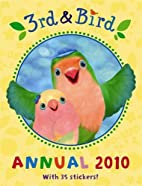 3rd and Bird: Annual 2010 by BBC