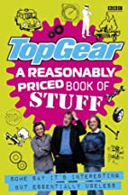 Top Gear: A Reasonably Priced Book of…