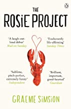 The Rosie Project: Don Tillman 1 by Graeme…