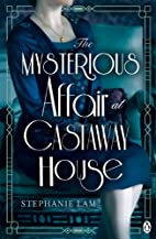 The Mysterious Affair at Castaway House by…